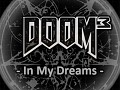 Doom3 In My Dreams