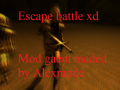 Escape battle