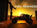 FUEL: RESHADED