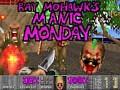 Ray Mohawk's Manic Monday!