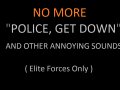 Swat 4: Elite Force Yelling Police NO MORE
