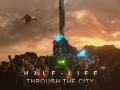 Half-Life: Through The City