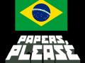 Papers, Please Brasil Mod
