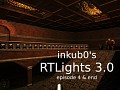 Inkub0's RTLights 3.0 episode 4