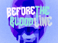 Before The Bloodline (discontinued)
