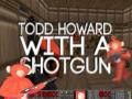 Todd Howard With A Shotgun