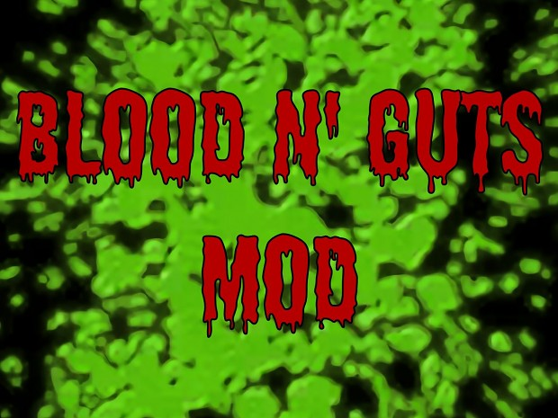 Blood n Guts Mod   Splash 6