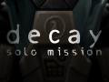 Half-Life Decay: Solo Mission