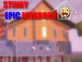 Stinky Epic Neighbor