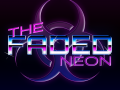 The Faded Neon