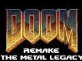 Doom Remake - The Metal Legacy V1.0