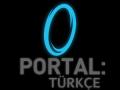 Portal 1 Türkçe Dublaj