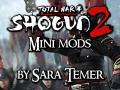 Shogun 2 mini-mods by Sara Temer