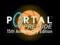 Portal: Prelude: 15ᵗʰ Anniversary Edition