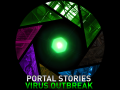 Portal Stories: Virus Outbreak