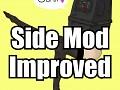 Side Mod:Improved