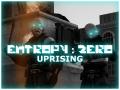 Entropy : Zero - Uprising