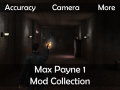 Max Payne mod collection (Accuracy, Camera, More)