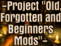 """Amnesia Project """"Old, Forgotten and Beginner's Mods"""""""