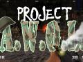 Project: A.W.O.L.