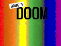 Drug's DOOM (DOOM 2 mod)