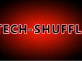 TECH-SHUFFLE