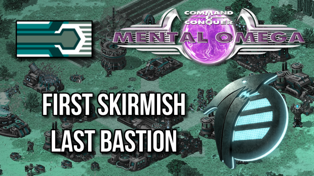 """Last Bastion"" - First Skirmish"