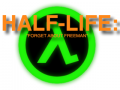 """Half-Life: """"Forget About Freeman"""""""