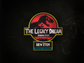 The Legacy Dream: Jurassic Park - New Steps.