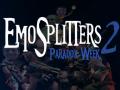 EmoSplitters 2: Paradox Week