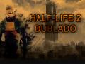 Half-Life 2 Dublado PT-BR