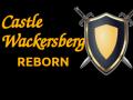 Castle Wackersberg: Reborn