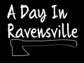 A Day In Ravensville