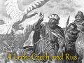 Lech, Czech and Rus