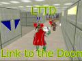 LTTD: Link to the Doom