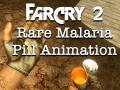 Far Cry 2: Rare Malaria Pill Animation
