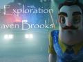 Exploration of Raven Brooks