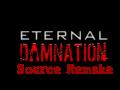 Eternal Damnation: Source Remake