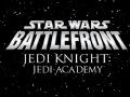 Star Wars Battlefront:Jedi Knight :Jedi Academy