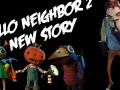 Hello Neighbor 2 : New Story