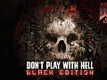 dont play with hell the complete version