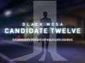 Black Mesa: Candidate Twelve