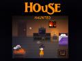 House: Haunted