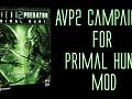 AvP2 Campaigns for Aliens vs Predator 2: Primal Hunt Mod