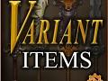 Variant Items
