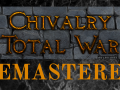 Chivalry Total War REMASTERED