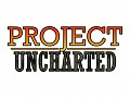 PROJECT UNCHARTED
