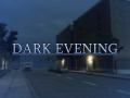 Dark Evening
