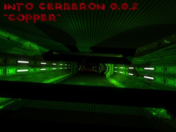 "Into Cerberon 0.0.2: ""Copper"""