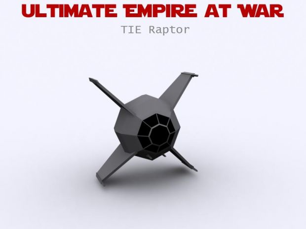 Tie Raptor Image Ultimate Empire At War Mod For Star